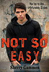 Not So Easy (Souls in Peril, #1)