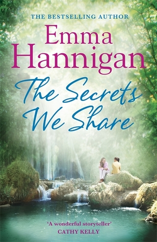 The Secrets We Share by Emma Hannigan