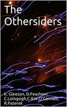 The Othersiders: A Short Story