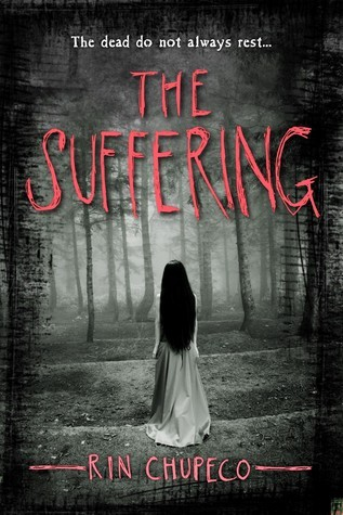 The Suffering (The Girl from the Well, #2)  by  Rin Chupeco