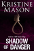 Shadow of Danger (CORE Shadow Trilogy #1)