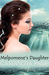 Melpomene's Daughter (Isla's Inheritance, #3)