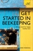 Get Started in Beekeeping by Adrian Waring & Claire Waring
