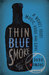 Thin Blue Smoke: A Novel About Music, Food, and Love