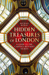 Hidden Treasures of London: A Guide to the Capital's Best-kept Secrets