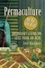 Permaculture for the Rest of Us by Jenni Blackmore
