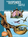 The Suspended Castle: A Philemon Adventure: A TOON Graphic