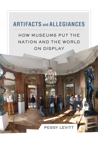 Artifacts and Allegiances by Peggy Levitt