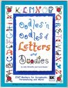 Oodles 'n Oodles of Letters and Doodles