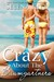 Crazy About the Baumgartners (Baumgartners, #4)