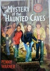 The Mystery of the Haunted Caves (Troop 13, #1)