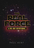 The Real Force: A Forty Day Devotional