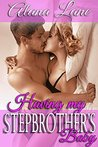 Having my Stepbrother's Baby 1: Book 1 of 4