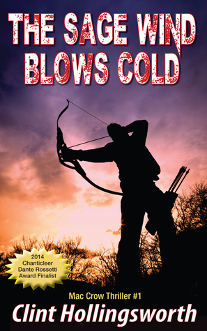 The Sage Wind Blows Cold by Clint Hollingsworth