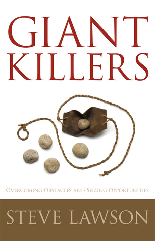Giant Killers by Steve  Lawson