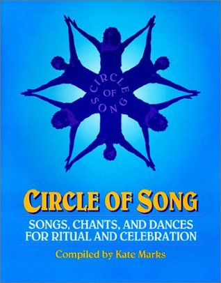 Circle of Song by Kate Marks