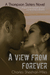 A View From Forever by Charles Sheehan-Miles