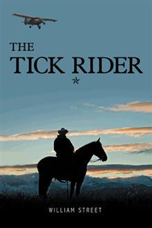 The Tick Rider by William Street