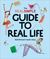 The Real Simple Guide to Real Life: Adulthood made easy.