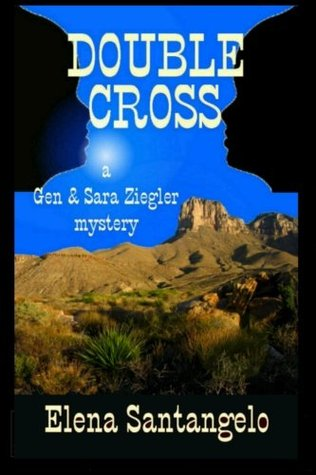 Double Cross (Twins Mystery Series) (Volume 3)  by  Elena Santangelo