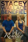My Remedy by Stacey Wallace Benefiel