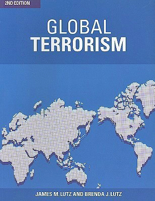 Global Terrorism by James M. Lutz