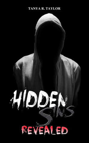 Hidden Sins Revealed by Tanya R. Taylor