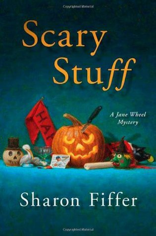 Scary Stuff (Jane Wheel, #6)