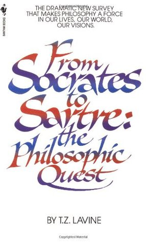 From Socrates to Sartre by T.Z. Lavine