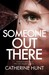 Someone Out There by Catherine  Hunt