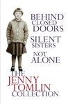 The Jenny Tomlin Collection: Behind Closed Doors, Silent Sisters, Not Alone