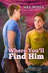 Where You'll Find Him