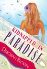Kidnapped in Paradise (Paradise #7)