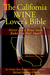 The California Wine Lover's Bible Never Let a Wine Snob Make You Feel Small (2)