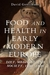 Food and Health in Early Modern Europe by David Gentilcore