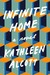 Infinite Home by Kathleen Alcott