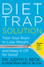 The Diet Trap Solution by Judith S. Beck