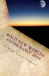 Bold New Worlds Anthology