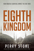The Eighth Kingdom by Perry Stone
