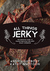 All Things Jerky: The Defin...