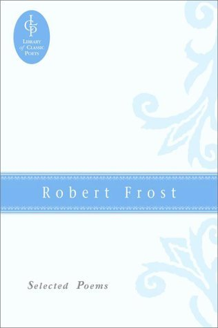 Selected Poems by Robert Frost