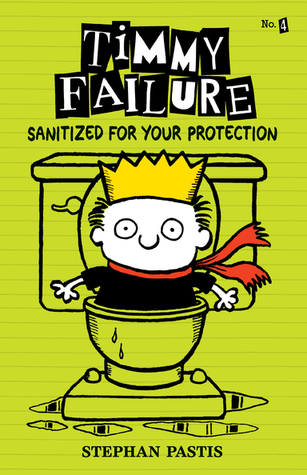 Timmy Failure: Sanitized for Your Protection