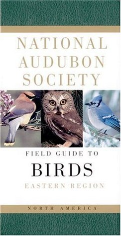 National Audubon Society Field Guide to North American Birds by National Audubon Society