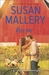 Kiss Me by Susan Mallery