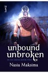Unbound, Unbroken (In His Arena, #2)