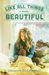 Like All Things Beautiful (Hearts of Haines, #2)