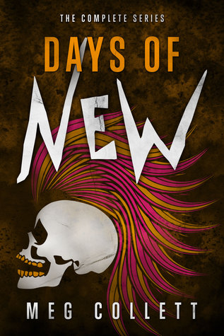 Days of New by Meg Collett