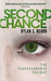 Second Chance by Dylan S. Hearn