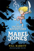 The Unlikely Adventures of Mabel Jones (Mabel Jones, #1)