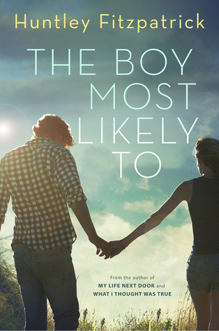 The Boy Most Likely To (My Life Next Door, #2)